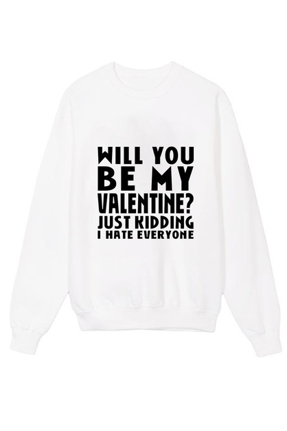 Be My Valentine Crew Neck Sweater - orangeshine.com