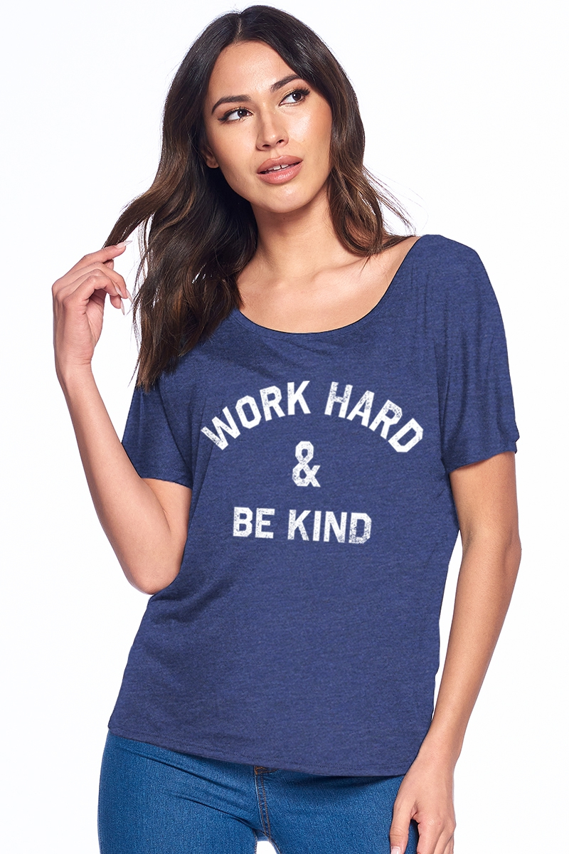 WORK HARD & BE KIND - orangeshine.com