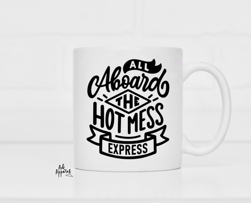 Hot Mess Express Mug - orangeshine.com