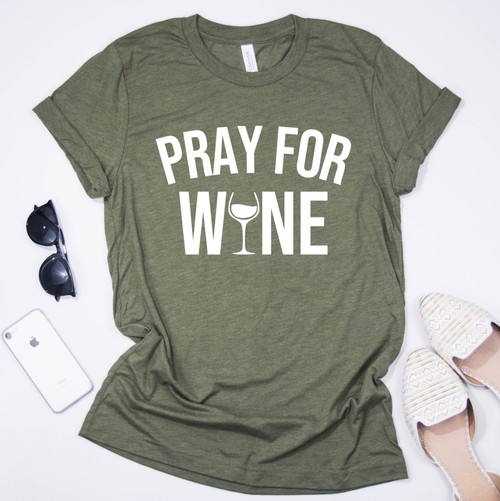 Pray for Wine - orangeshine.com