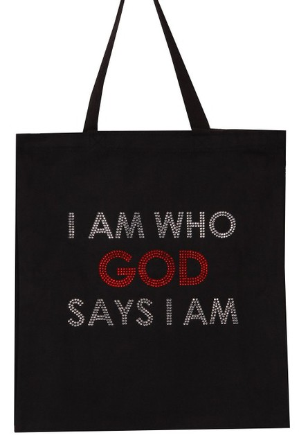 I AM WHO GOD SAYS I AM TOTE - orangeshine.com