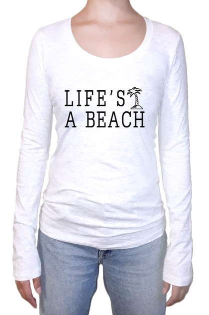 LIFES A BEACH LONG SLEEVE  - orangeshine.com