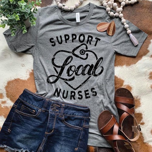 SUPPORT LOCAL NURSES Graphic Tees - orangeshine.com