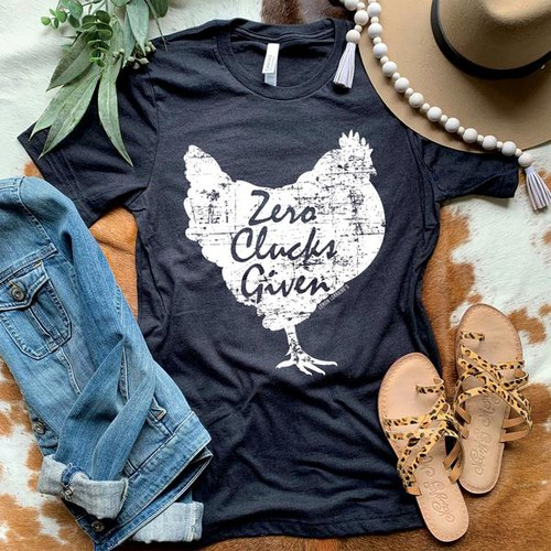 ZERO CLUCKS GIVEN GRAPHIC TEES - orangeshine.com
