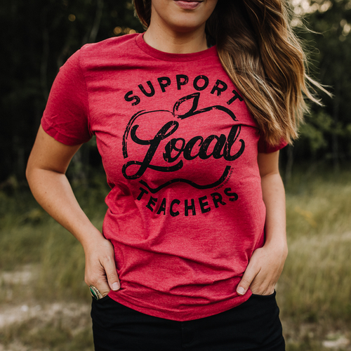 SUPPORT LOCAL TEACHERS Graphic Tees - orangeshine.com