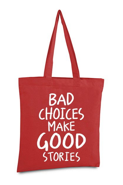 BAD CHOICE TOTE BAG - orangeshine.com