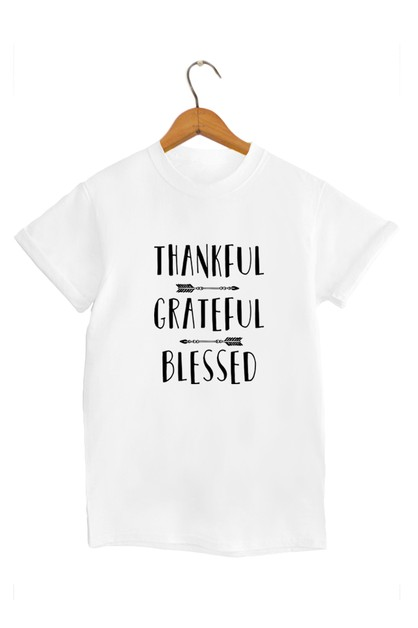Thankful Grateful Blessed Graphic Te - orangeshine.com