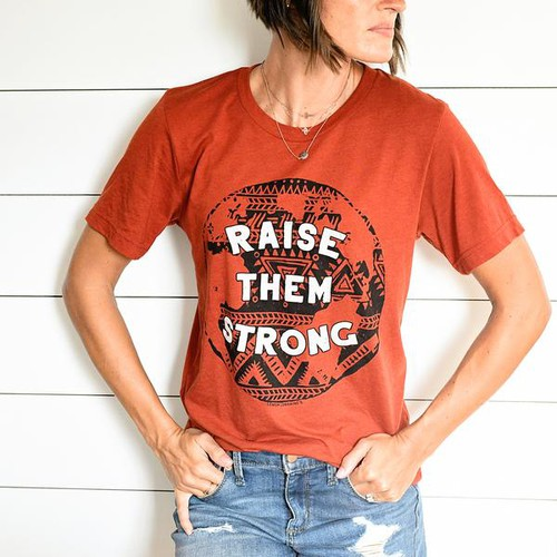 RAISE THEM STRONG Graphic Tee - orangeshine.com