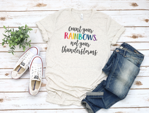 COUNT YOUR RAINBOWS UNISEX SHIRT - orangeshine.com