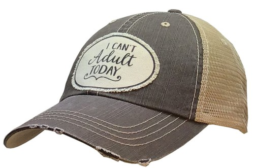 I Cant Adult Today Trucker Hat - orangeshine.com