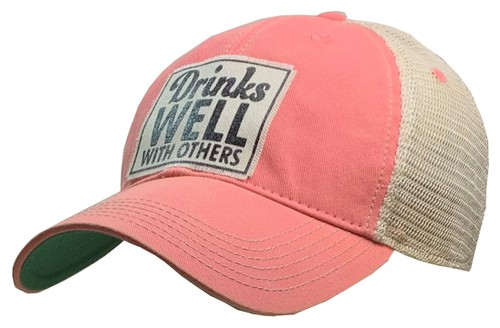 Drinks Well With Others Trucker Hat - orangeshine.com