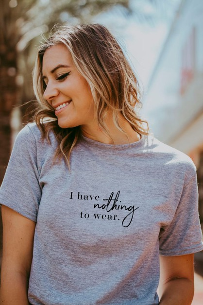 Nothing To Wear - PL Graphic Tee - orangeshine.com