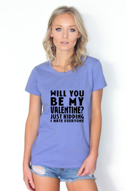 BE MY VALENTINE SHIRT - orangeshine.com