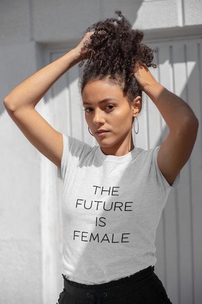 The Future is Female Shirt - orangeshine.com