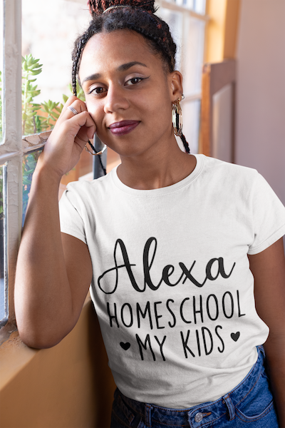Alexa Homeschool My Kids Shirt - orangeshine.com