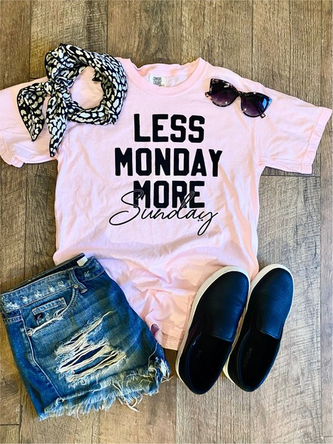 Less monday More Sunday Graphic Tee - orangeshine.com