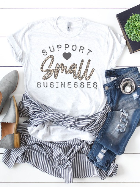 Support Small Businesses Graphic Tee - orangeshine.com