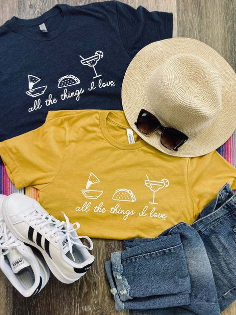 All the Things I love Mexican Tee - orangeshine.com