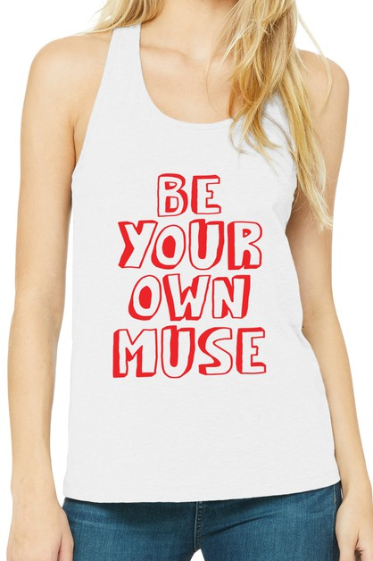 BE YOUR OWN MUSE TANK TOP - orangeshine.com