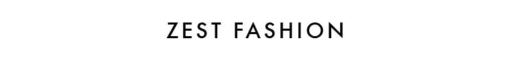 ZEST..FASHION - orangeshine.com