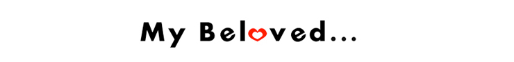 MY BELOVED - orangeshine.com