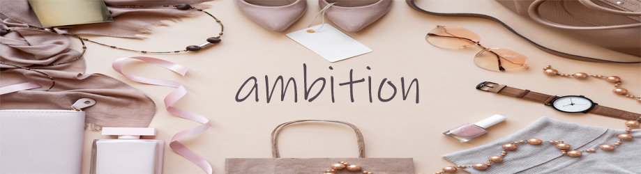 AMBITION - orangeshine.com