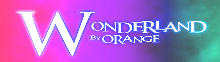 WONDERLAND BY ORANGE - orangeshine.com