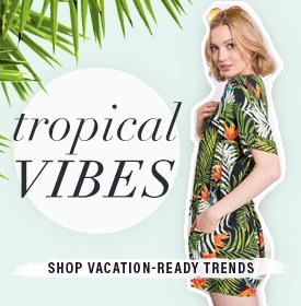 TROPICAL VIBES - orangeshine.com TREND.